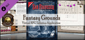 Fantasy Grounds - Call of Cthulhu: Secrets of San Francisco