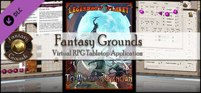 Fantasy Grounds - 5E: To Worlds Unknown