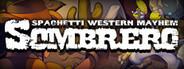 Sombrero: Spaghetti Western Mayhem
