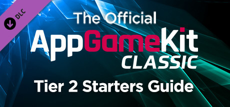 The Official AppGameKit Tier 2 Starter's Guide