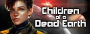 Children of a Dead Earth