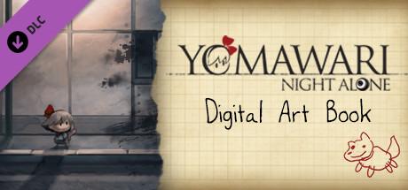 Yomawari: Night Alone - Digital Art Book