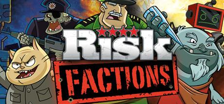 RISK: Factions