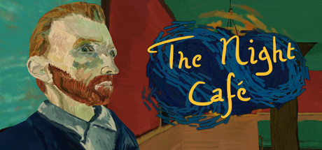 The Night Cafe: A VR Tribute to Vincent Van Gogh
