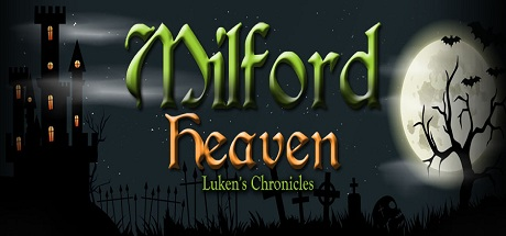 Milford Heaven - Luken's Chronicles