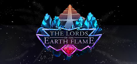 The Lords of the Earth Flame