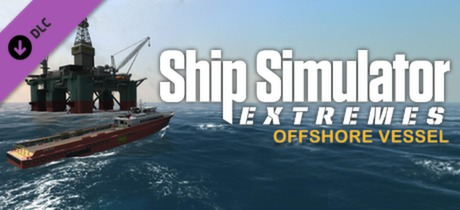 Ship Simulator Extremes: Offshore Vessel