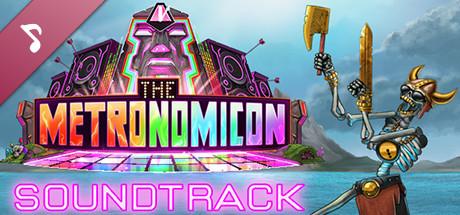 The Metronomicon - The Soundtrack!