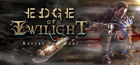 Edge of Twilight – Return To Glory