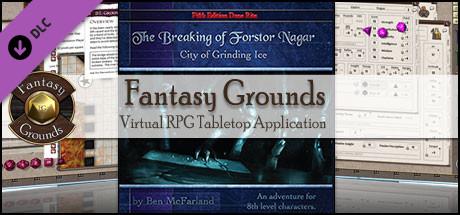 Fantasy Grounds - The Breaking of Forstor Nagar (5E)