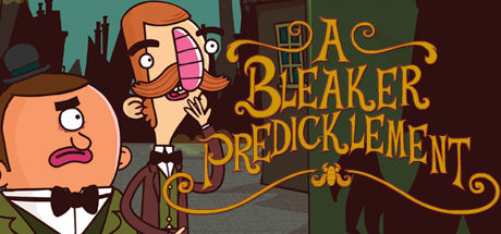 Adventures of Bertram Fiddle: A Bleaker Predicklement