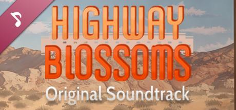 Highway Blossoms - Soundtrack