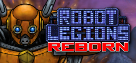 Robot Legions Reborn