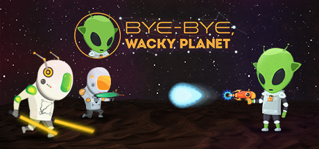 """Bye-Bye, Wacky Planet"": Shoot and Dance Edition"