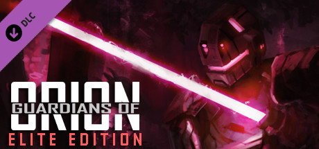 Guardians of Orion (ELITE EDITION)