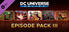 DC Universe Online™ - Episode Pack III