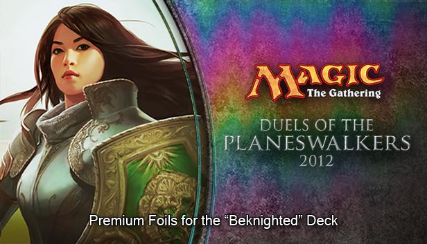 "Magic 2012 Foil Conversion ""Beknighted""  screenshot"
