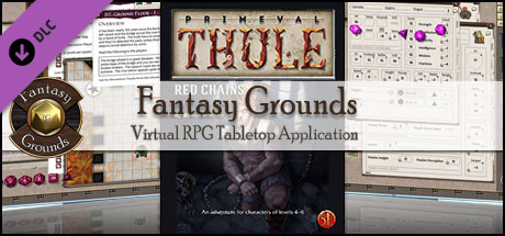 Fantasy Grounds - 5E: Primeval Thule: Red Chains