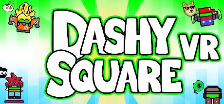 Dashy Square VR