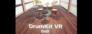 DrumKit VR - Play drum kit in the world of VR