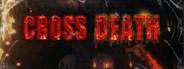 Cross Death  VR