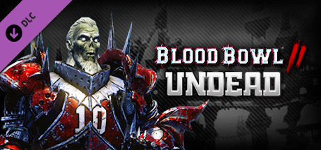 Blood Bowl 2 - Undead