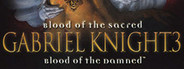 Gabriel Knight® 3: Blood of the Sacred, Blood of the Damned
