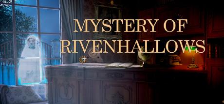 Mystery Of Rivenhallows