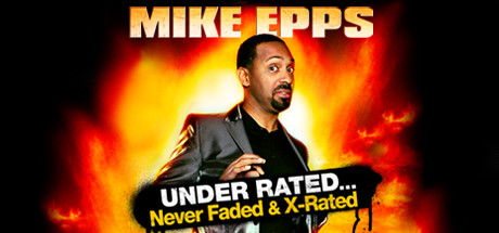 Mike Epps: Under Rated & Never Faded Netflix Movie ...