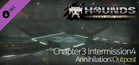 Chapter3 Intermission4 Annihilation: Outpost