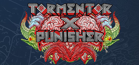 Tormentor❌Punisher