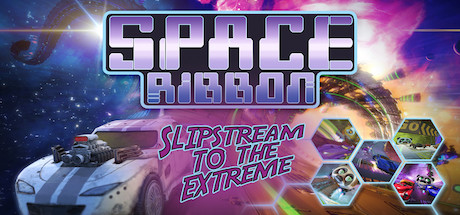 Space Ribbon - Slipstream to the Extreme