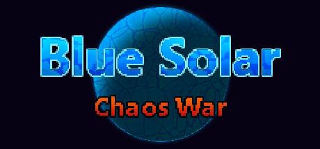 Blue Solar: Chaos War