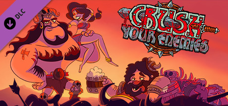 Crush Your Enemies - Plundered Edition