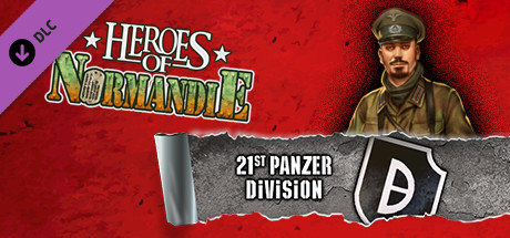 Heroes of Normandie: 21st Panzer Division