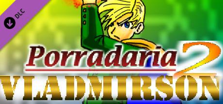 Porradaria 2 - Vladmirson DLC