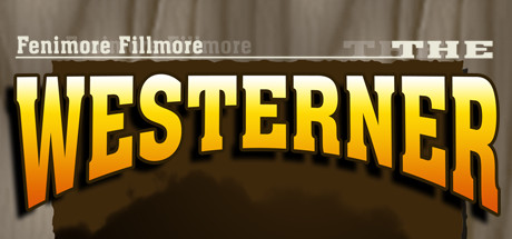 Fenimore Fillmore: The Westerner