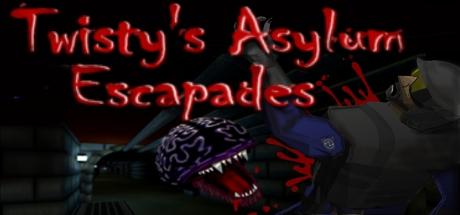 Twisty's Asylum Escapades