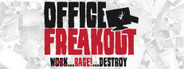 Office Freakout™