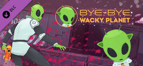 Bye-Bye, Wacky Planet - Soundtrack