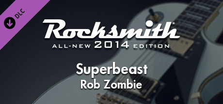 "Rocksmith 2014 Edition – Remastered – Rob Zombie  - ""Superbeast"" steam gift free"