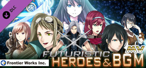 RPG Maker MV - Frontier Works: Futuristic Heroes and BGM