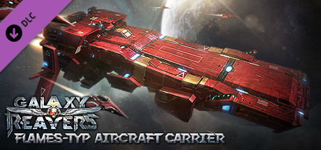 Galaxy Reavers:Flames-type Aircraft Carrier DLC