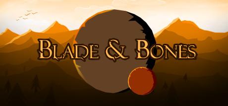 Blade & Bones