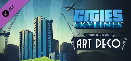 Cities: Skylines - Content Creator Pack: Art Deco