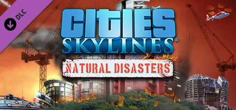 Cities Skylines Natural Disasters-SKIDROW