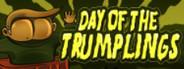 Day of the Trumplings