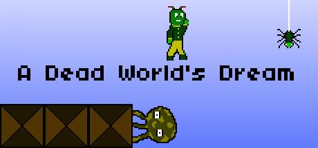 A dead world's dream