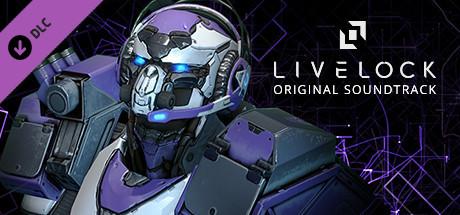Livelock - Original Game Soundtrack