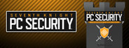 Seventh Knight PC Security + Gaming Accelerator 2